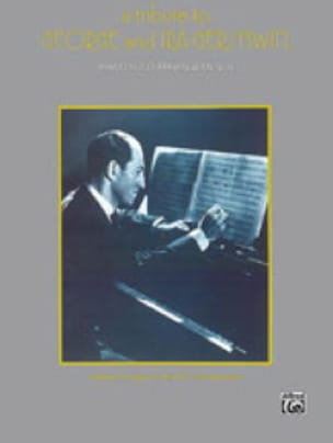 George Gershwin - A Tribute to George and Ira Gershwin - Partition - di-arezzo.fr