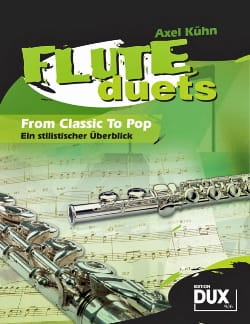 Axel Kühn - Flute duets from classic to pop - Partition - di-arezzo.fr
