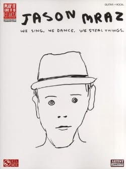 Jason Mraz - We Sing, We Dance, We Steal Things - Sheet Music - di-arezzo.co.uk