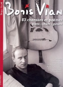 Boris Vian - 83 Songs and poems - Sheet Music - di-arezzo.com