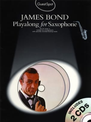 - Guest Spot - James Bond playalong for saxophone - Partition - di-arezzo.fr