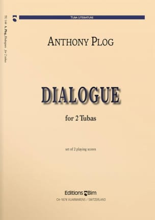 Dialogue For 2 Tubas Anthony Plog Partition Tuba - laflutedepan