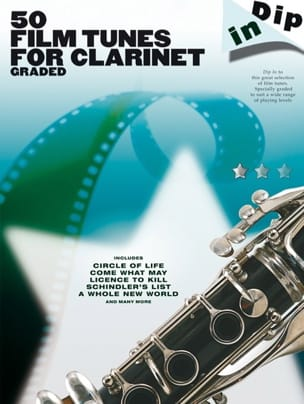 50 Film Tunes For Clarinet Graded - Dip In - laflutedepan.com