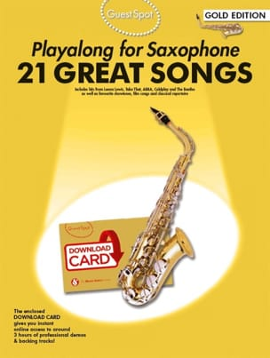 Guest Spot - 21 Great Songs Playalong For Alto Saxophone - laflutedepan.com