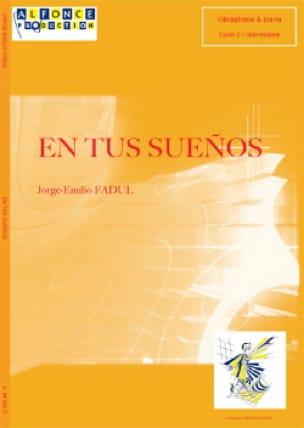 Jorge-Emilio Fadul - En Tus Suenos - Partition - di-arezzo.fr