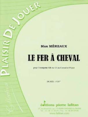 Max Méreaux - Le Fer de Cheval - Partition - di-arezzo.fr