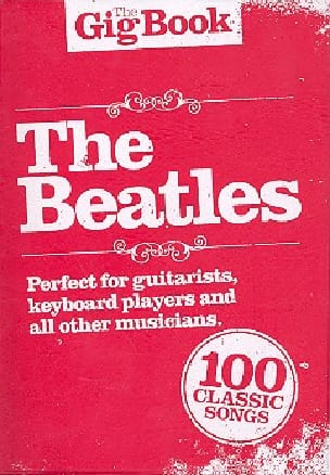 The Gig Book - BEATLES - Partition - Pop / Rock - laflutedepan.com