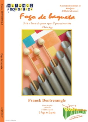 Franck Dentresangle - Fogo de Baqueta - Partition - di-arezzo.fr