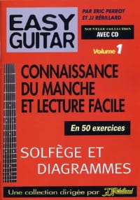 Perrot Eric / Rébillard Jean-Jacques - Easy guitar volume 1: Knowing the neck and easy reading - Sheet Music - di-arezzo.com