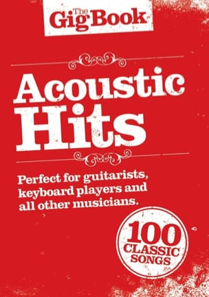 The Gig Book - Acoustic Hits - Partition - laflutedepan.com