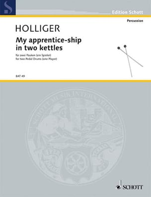 Heinz Holliger - My Apprentice-Ship In Two Kettles - Partition - di-arezzo.fr