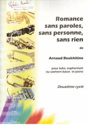 Arnaud Boukhitine - Romantik ohne Worte, ohne Menschen, ohne nichts - Partition - di-arezzo.de