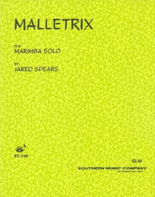 Malletrix - Jared Spears - Partition - Marimba - laflutedepan.com