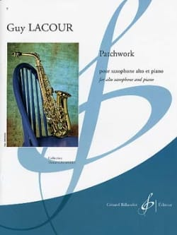Patchwork - Guy Lacour - Partition - Saxophone - laflutedepan.com