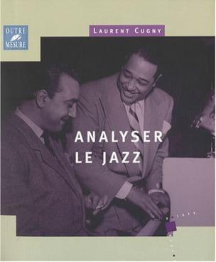 Laurent Cugny - Analiza el jazz - Libro - di-arezzo.es