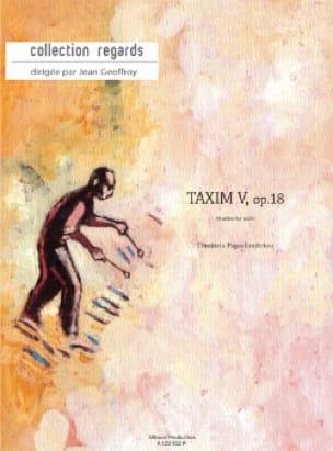 Dimitris Papadimitriou - Taxim V Opus 18 - Partition - di-arezzo.fr