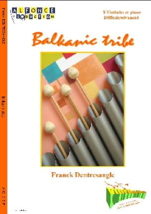 Franck Dentresangle - Balkanic Tribe - Partition - di-arezzo.fr
