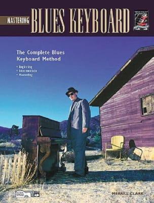 Mastering Blues Keyboard - Merrill Clark - laflutedepan.com