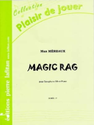 Magic rag - Max Méreaux - Partition - Saxophone - laflutedepan.com