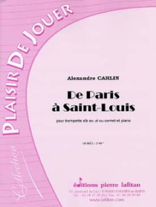 Alexandre Carlin - From Paris to Saint-Louis - Sheet Music - di-arezzo.com