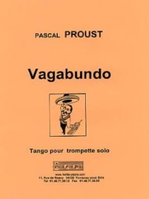 Vagabundo Pascal Proust Partition Trompette - laflutedepan