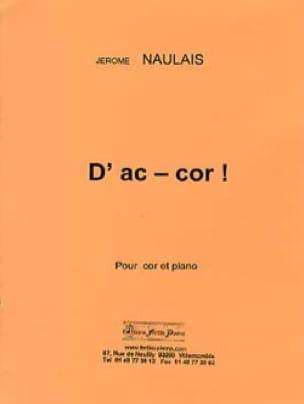 Jérôme Naulais - D' Ac - Cor ! - Partition - di-arezzo.fr