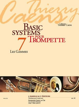 Thierry Caens - Basic Systems 7 - les Gammes - Partition - di-arezzo.fr