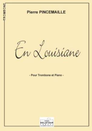 Pierre Pincemaille - En Louisiane - Partition - di-arezzo.fr