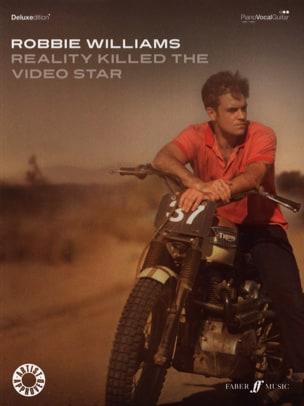 Reality Killed The Video Star - Robbie Williams - laflutedepan.com