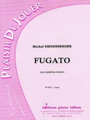 Fugato Michel Nierenberger Partition Xylophone - laflutedepan