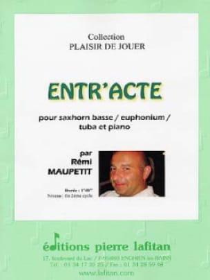 Rémi Maupetit - Entr'acte - Partition - di-arezzo.fr