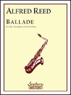 Ballade Alfred Reed Partition Saxophone - laflutedepan