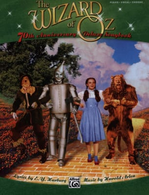 Arlen Harburg - The Wizard Of Oz - 70th Anniversary Deluxe Songbook - Sheet Music - di-arezzo.co.uk
