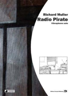 Radio Pirate Richard Muller Partition Vibraphone - laflutedepan