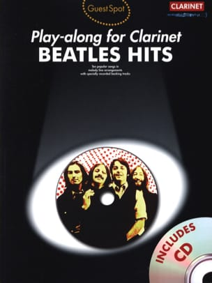 BEATLES - Guest Spot - Beatles Hits Play-Along For Clarinet - Partition - di-arezzo.fr