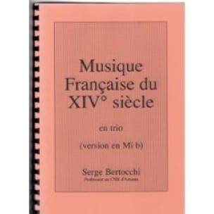 - Musique Française du XIV° Siecle En Trio - Partition - di-arezzo.fr