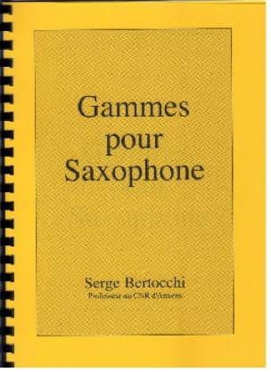 Gammes Pour Saxophones Serge Bertocchi Partition laflutedepan