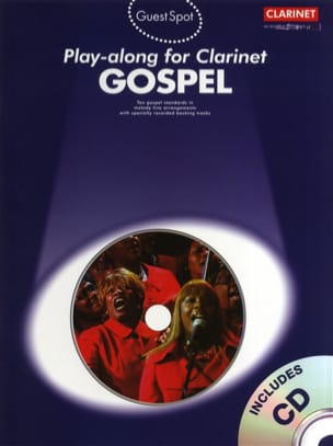 - Guest Spot - Gospel Play-Along For Clarinet - Partition - di-arezzo.fr