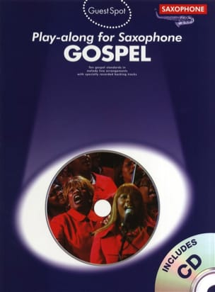 Guest Spot - Gospel Play-Along For Saxophone - Sheet Music - di-arezzo.com