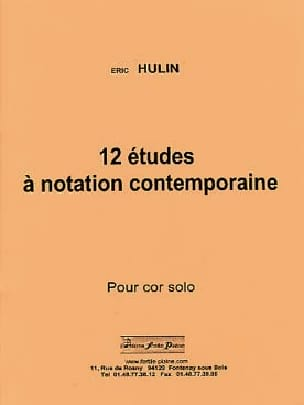 Eric Hulin - 12 Studies A Contemporary Notation - Sheet Music - di-arezzo.com