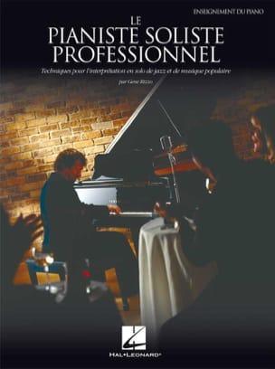 Le Pianiste Soliste Professionnel - Gene Rizzo - laflutedepan.com