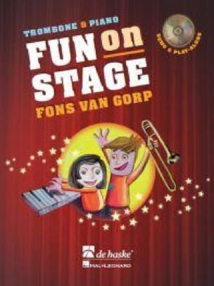 Fun On Stage - Gorp Fons Van - Partition - Trombone - laflutedepan.com