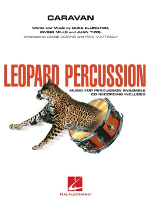 Ellington Duke / Mills Irving / Tizol Juan - Caravan - Leopard Percussion - Partition - di-arezzo.fr