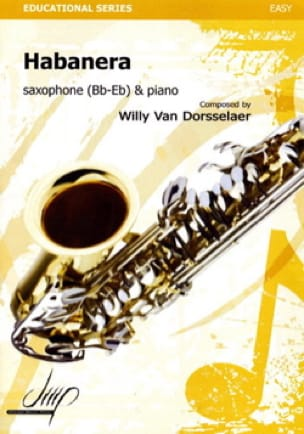 Habanera - Van Dorsselaer Willy - Partition - laflutedepan.com