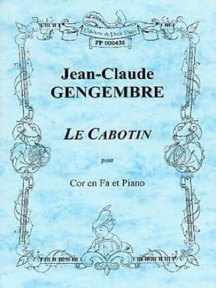 Jean-Claude Gengembre - Le Cabotin - Partition - di-arezzo.fr