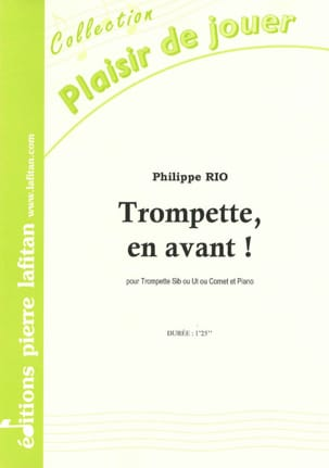 Philippe Rio - Trumpet, forward! - Sheet Music - di-arezzo.com
