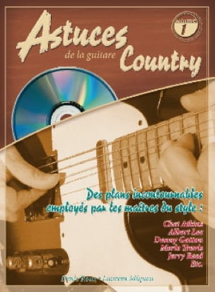 Roux Denis / Miqueu Laurent - Astuces de la guitare country volume 1 - Partition - di-arezzo.fr