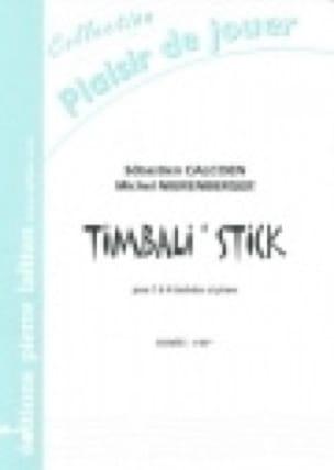 Timbali' Stick Calcoen Sébastien / Nierenberger Michel laflutedepan