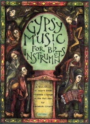 Gundula Gruen - Gypsy Music For Bb Instruments - Partition - di-arezzo.fr