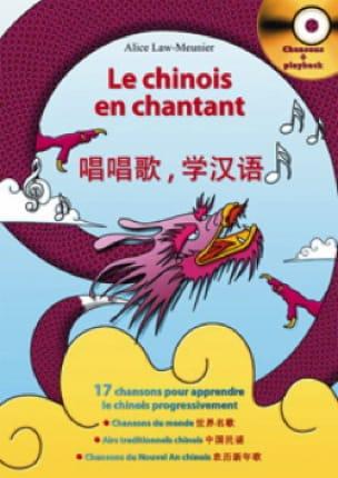 Le Chinois En Chantant Alice Law-Meunier Livre laflutedepan